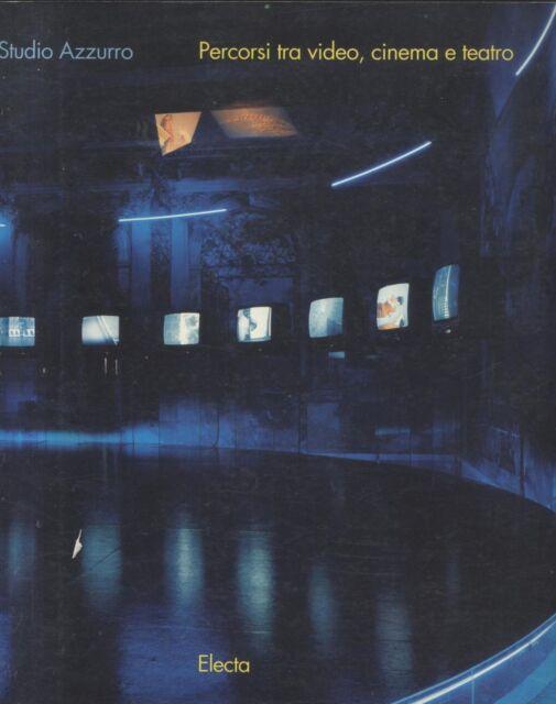 STUDIO AZZURRO percorsi tra video cinema e teatro 1995 Electa