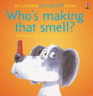Who's Making That Smell? by Philip Hawthorn (Paperback, 1994)