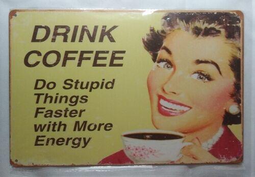 Drink Coffee Metal Tin Sign Humor Funny Home Garage Shop Bar Wall Decor