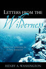 Letters from the Wilderness by Henry A Washington (Paperback / softback, 2006)
