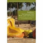 Buddhism, International Relief Work, and Civil Society by Palgrave Macmillan (Hardback, 2013)