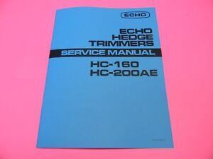 ECHO HC160 HC200AE HEDGE TRIMMER SERVICE MANUAL  MAN104A - Arlington, Washington, United States - ECHO HC160 HC200AE HEDGE TRIMMER SERVICE MANUAL  MAN104A - Arlington, Washington, United States