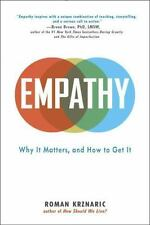Empathy : Why It Matters, and How to Get It by Roman Krznaric (2015, Paperback)