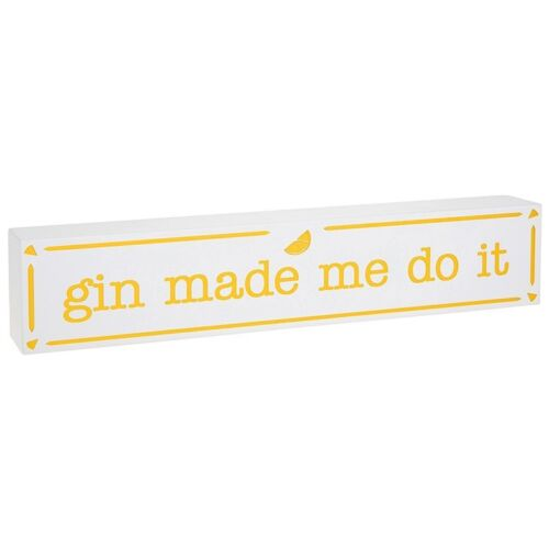 Gin Made Me Do It BIANCA E ORO BOX IN MDF placca da Shudehill