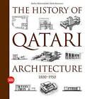 The History of Qatari Architecture: From 1800 to 1950 by Skira (Hardback, 2010)