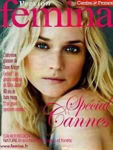 Obligeant ▬► Version Femina - N°267 Du 13 Mai 2007 - Spécial Cannes - Diane Kruger