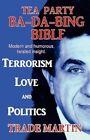 Tea Party Ba-da-bing Bible 9781448976508 by Trade Martin Paperback