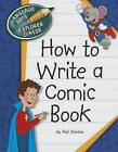 How to Write a Comic Book by Nel Yomtov (Paperback / softback, 2013)