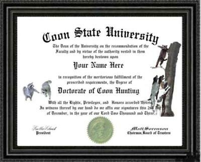 Degree Custom made and Designed Gag Gift for your hunter Coon Hunting Diploma
