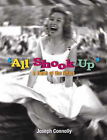 All Shook Up: A Flash of the Fifties by Joseph Connolly (Hardback, 2000)