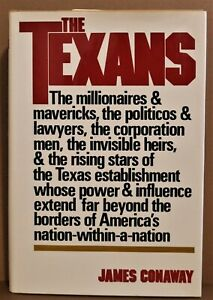 The Texans by James Conaway. 1976 HC, First Edition, Signed