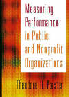 Measuring Performance in Public and Nonprofit Organizations by Theodore H. Poister (Hardback, 2003)
