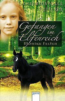 Geheimnisvolle Reiterin - Gefangen im Elfenreich vo... | Buch | Zustand sehr gut