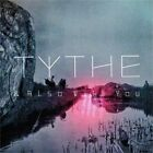& Also With You by Tythe (CD, Apr-2013, Sunday Best (UK))