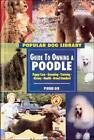 Guide to Owning a Poodle by Pierre Dib (Hardback, 1999)