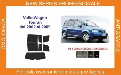 pellicola oscurante vetri volkswagen touran dal 2002 al 2009