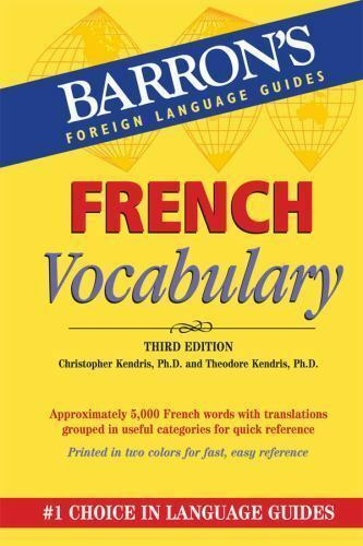 French Vocabulary (Barron's Vocabulary Series)