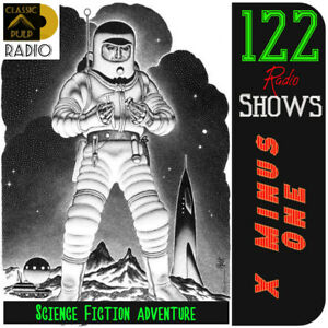 X-MINUS-ONE-122-episodes-Science-Fiction-Adventure-Radio-Tales