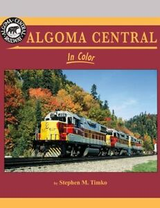 ALGOMA-CENTRAL-in-Color-colorful-all-EMD-powered-Railroad-NEW-BOOK