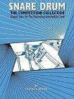 Snare Drum -- The Competition Collection: Graded Solos for the Elementary-Intermediate Level by Alfred Publishing Co., Inc. (Paperback / softback, 1992)