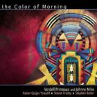 The Color of Morning by Yxayoti/Verdell Primeaux (CD, Mar-2007, Canyon Records)