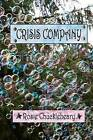 Crisis Company by Rosie Chucklebeary (Paperback / softback, 2011)
