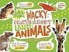 Totally Wacky Facts about Land Animals by Cari Meister (Hardback, 2015)