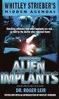 Alien Implants: Whitley Strieber's Hidden Agendas by Roger K. Leir (Paperback, 2001)