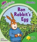 Oxford Reading Tree: Level 2: More Songbirds Phonics: Ron Rabbit's Egg by Julia Donaldson (Paperback, 2012)