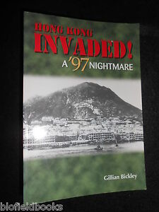 SIGNED-Hong-Kong-Invaded-A-039-97-Nightmare-Gillian-Bickley-Future-Fiction-PB
