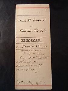 Antique PROPERTY DEED 1883 ANTOINE BOREL & ANNA R LEONARD SAN MATEO CA