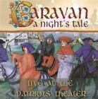 A Night's Tale: Live at the Patriots Theater [Digipak] by Caravan (CD, Oct-2014, The Store for Music)