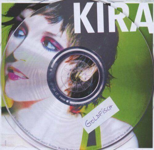 Kira [CD] Goldfisch (2006)