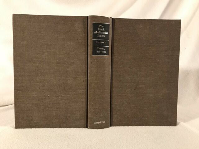 C Peter Ripley BLACK ABOLITIONIST PAPERS VOL. 2, 1st ed/HC 1986, Canada
