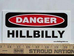 Danger-Hillbilly-Funny-White-Trash-Bumper-Sticker-Decal