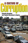 A Culture of Corruption: Everyday Deception and Popular Discontent in Nigeria by Daniel Jordan Smith (Paperback, 2008)