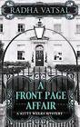 A Front Page Affair by Radha Vatsal (Hardback, 2016)