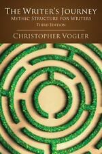 The Writer's Journey : Mythic Structure for Writers by Christopher Vogler (2007, Paperback, Revised)