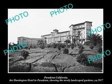 OLD LARGE HISTORIC PHOTO PASADENA CALIFORNIA, VIEW OF THE HUNTINGTON HOTEL c1917