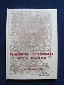 DAWN-STONE-by-WILL-BAKER-039-PRINTER-039-S-COPY-039-SIGNED-by-Author-Ltd-Edition