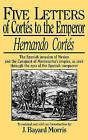 Hernando Cortes: Five Letters, 1519-1526 by Hernando Cortes (Paperback, 1991)