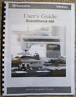 Husqvarna Viking Scandinavia 400 Owners Users Guide Instruction Manual Book