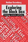 Exploring the Black Box: Technology, Economics, and History by Nathan Rosenberg (Hardback, 1994)