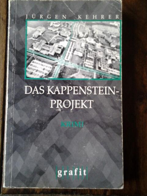 Das Kappenstein-Projekt von Jürgen Kehrer (1997, Taschenbuch)
