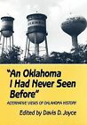 An Oklahoma I Had Never Seen before by University of Oklahoma Press (Paperback, 1996)