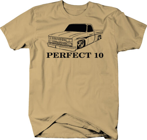 Perfect 10 Chevy C10 Fleetside 1973-87 Square body Pickup Truck  Color T-Shirt