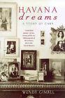 Havana Dreams by Wendy Gimbel (Hardback, 1998)