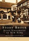 Campus History: Stony Brook : State University of New York by Kristen J. Nyitray and Ann M. Becker (2002, Paperback)