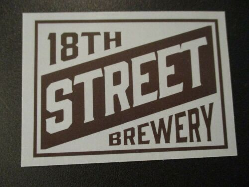 EIGHTEENTH STREET 18TH BREWING CO rectangle Indiana STICKER craft beer brewery
