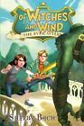 Of Witches and Wind by Shelby Bach (Hardback, 2013)